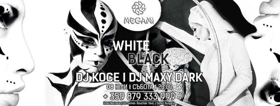 White&Black с DJ Maxy&DJ Koce в Megami Club-Hotel Marinela
